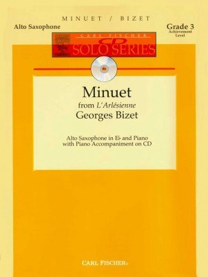 Bizet, Georges: Minuet from L'Arlesienne for Alto Saxophone & Piano