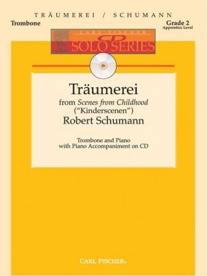 Schumann, Robert: Traumerei from Scenes from Childhood for Trombone & Piano