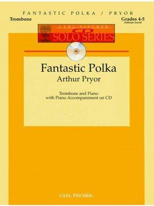 Pryor, Arthur: Fantastic Polka for Trombone & Piano