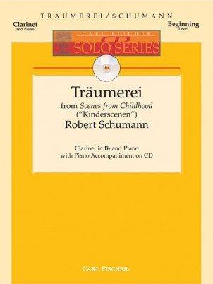 Schumann, Robert: Traumerei from Kinderscenen for Clarinet & Piano