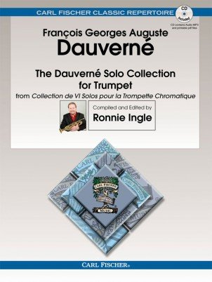 Dauverne, Francois: The Dauverne Solo Collection for Trumpet in Bb and C