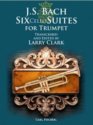 Bach, J.S. (ed. Clark): Six Cello Suites for Trumpet