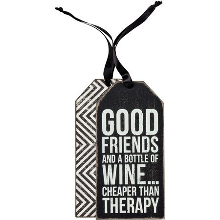 Bottle Tag - Good friends and bottle of wine