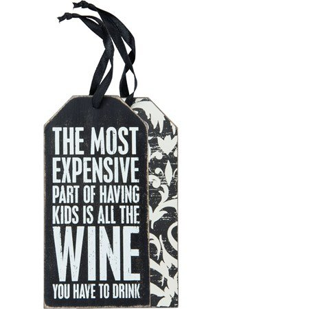 Bottle Tag - The Most Expensive Part