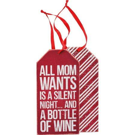 Bottle Tag - All Mom wants is a silent