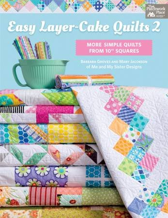 Easy Layer Cake Quilts 2, Pattern Book