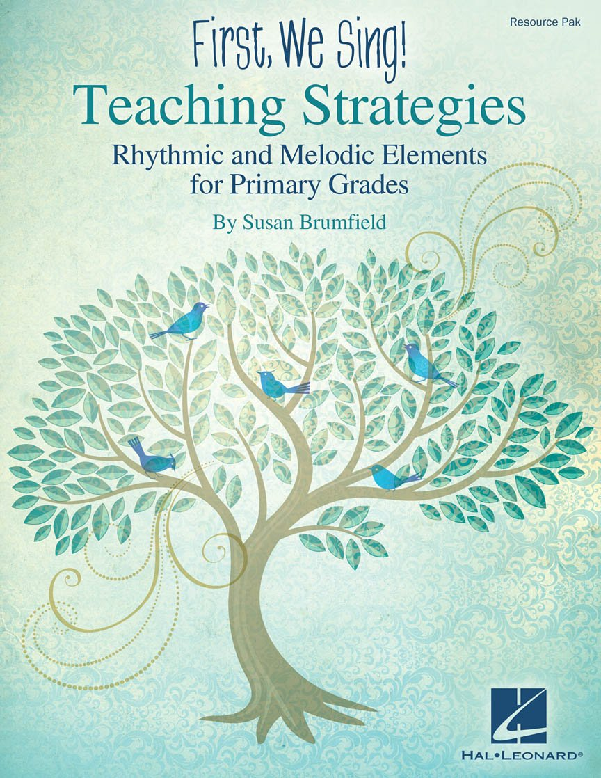 First, We Sing! | Teaching Strategies (Primary Grades)