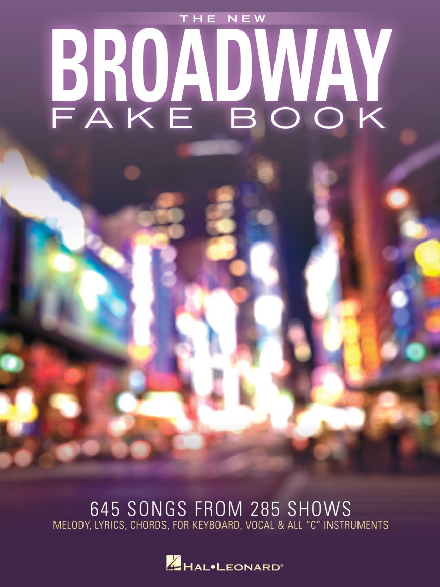 New Broadway Fake Book, The | 645 Songs From 285 Shows
