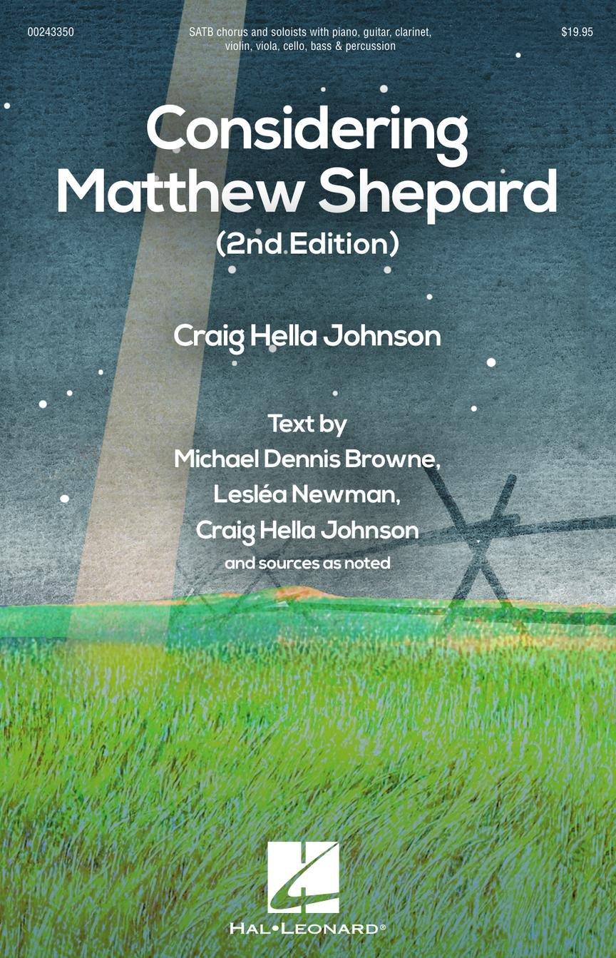 Considering Matthew Shepard | Craig Hella Johnson