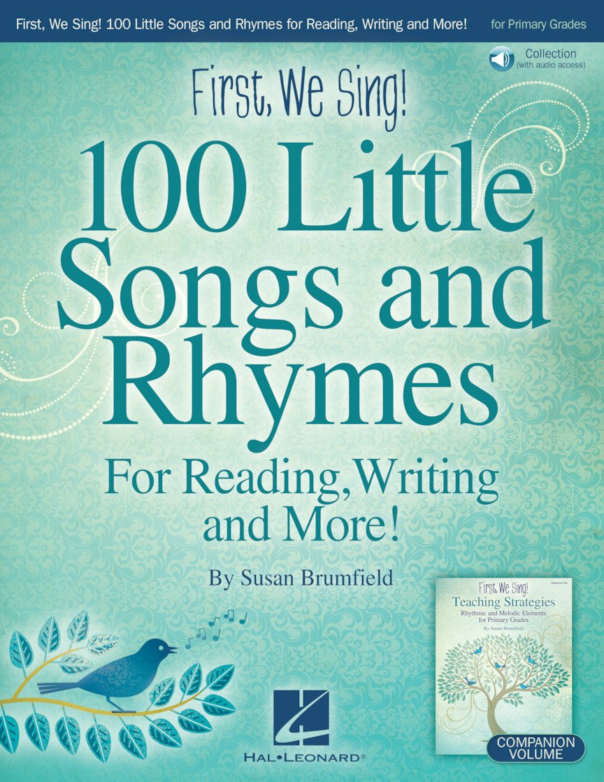First, We Sing! | 100 Little Songs and Rhymes (Primary Grades)