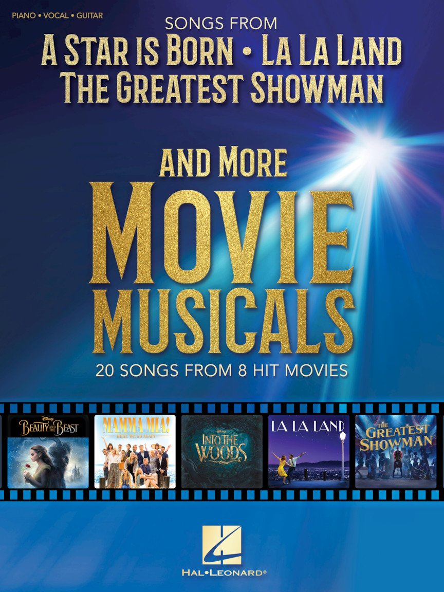 Songs From A Star Is Born The Greatest Showman La La Land And More Movie Musicals...