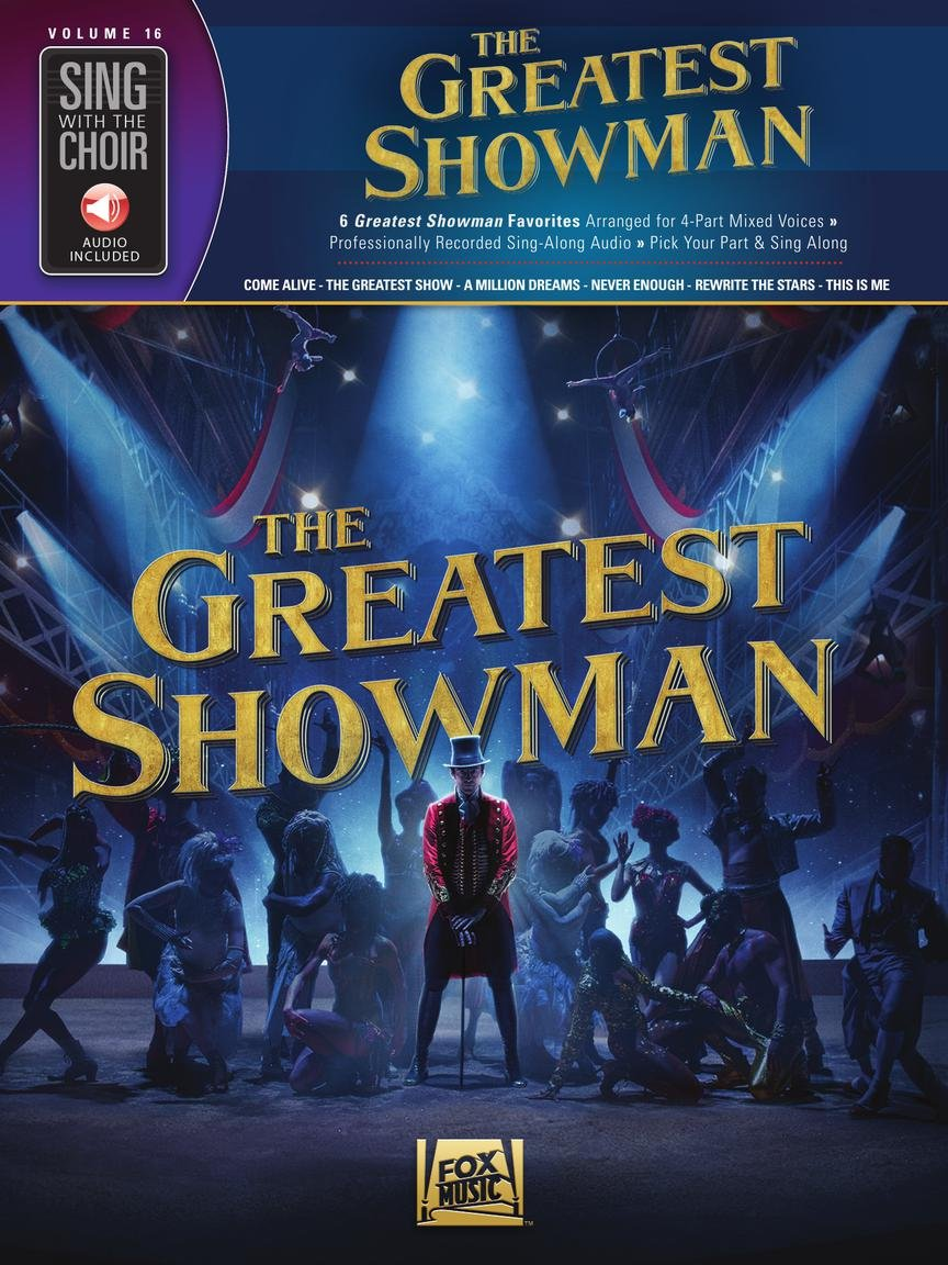Greatest Showman, The | Sing with the Choir Volume 16