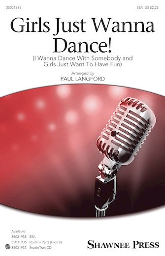 Girls Just Wanna Dance! | I Wanna Dance With Somebody and Girls Just Want to Have Fun) | arr. Paul Langford