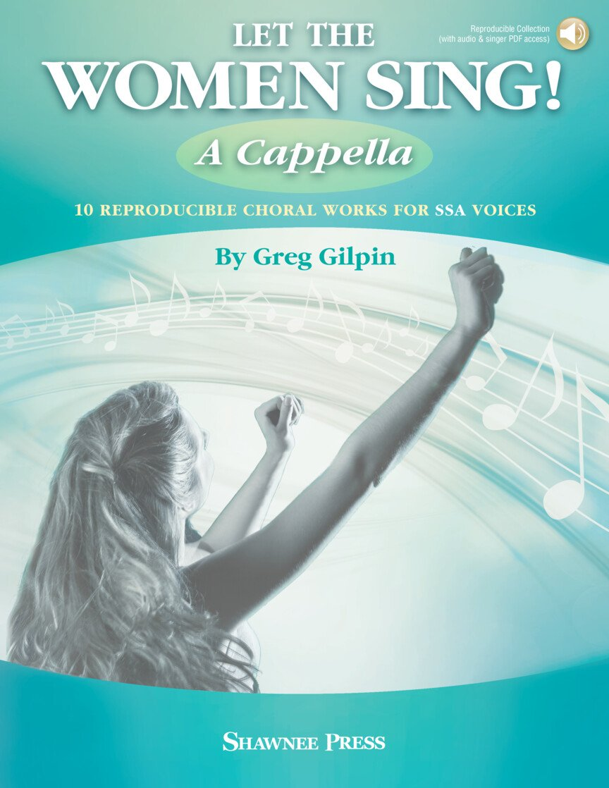 Let The Women Sing! A Cappella