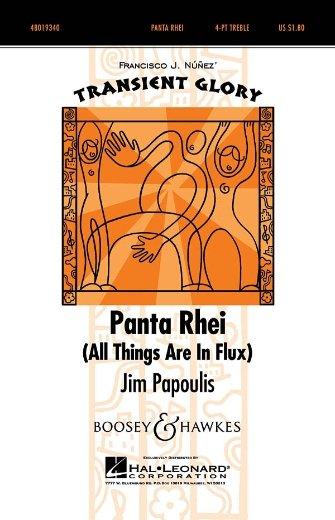 Panta Rhei (All Things Are In Flux) | Jim Papoulis, arr. Jim Papoulis, Francisco Nunez