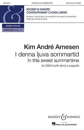 In This Sweet Summertime (I denna ljuva sommartid) | Kim Andre Arnesen