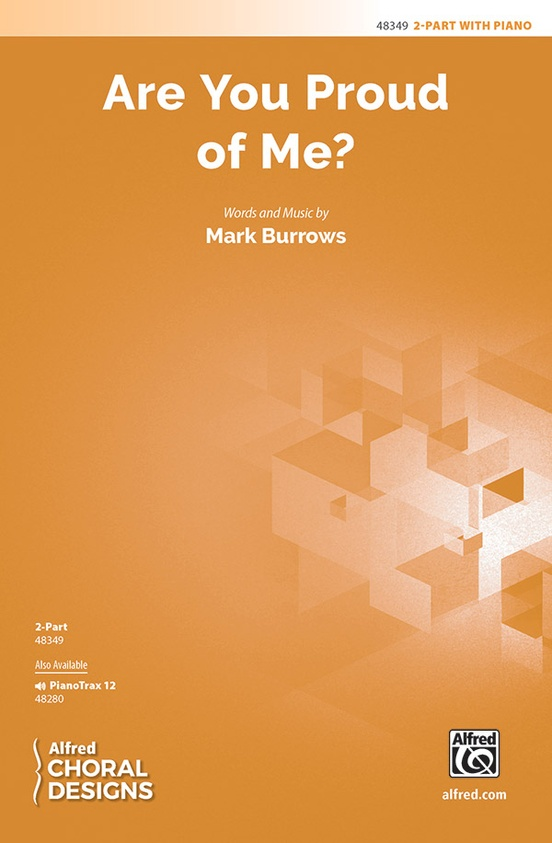 Are You Proud of Me? | Mark Burrows