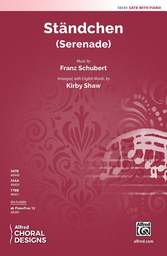 Standchen (Serenade) | arr. Kirby Shaw | Franz Schubert