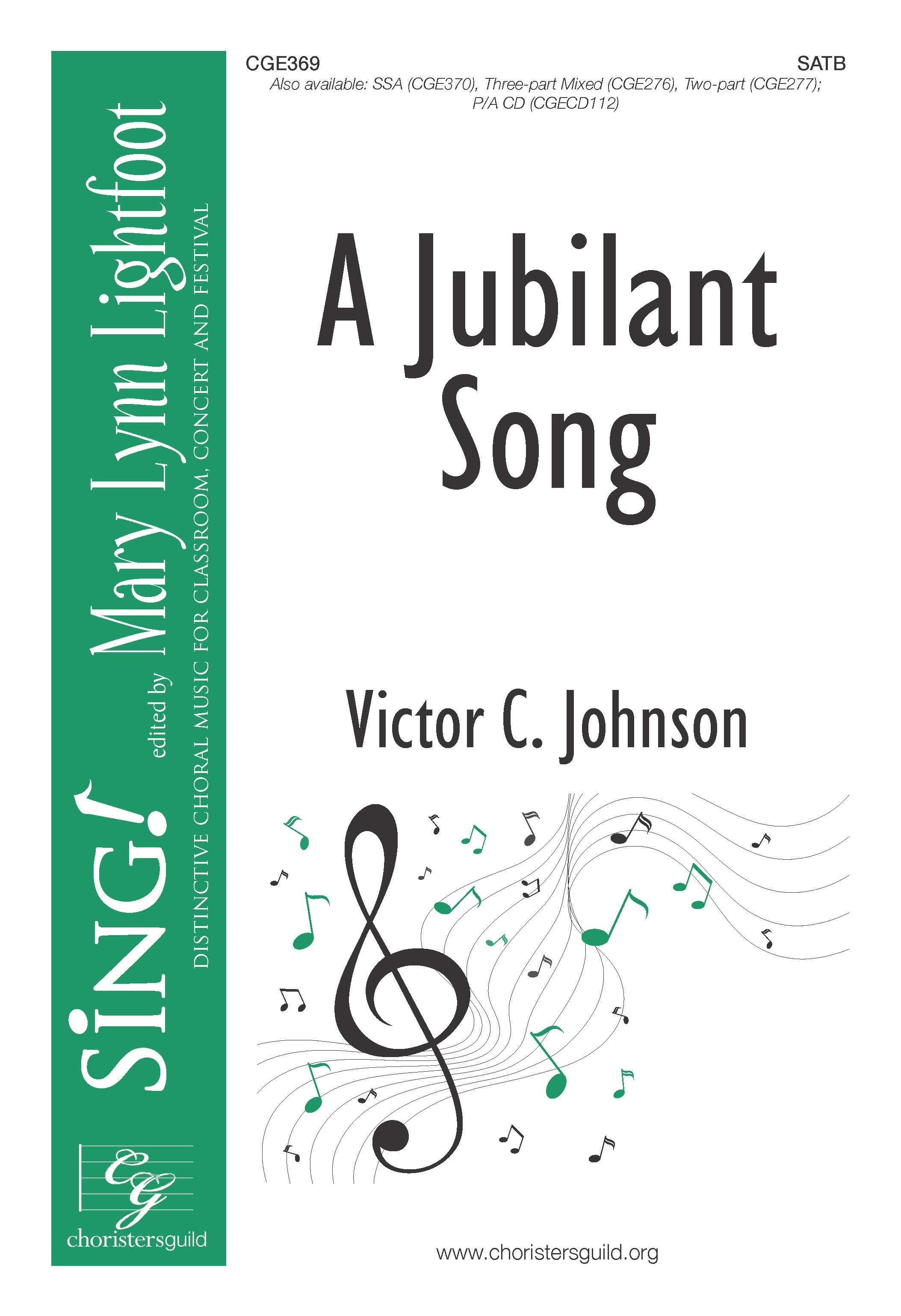 Jubilant Song, A | Victor C. Johnson