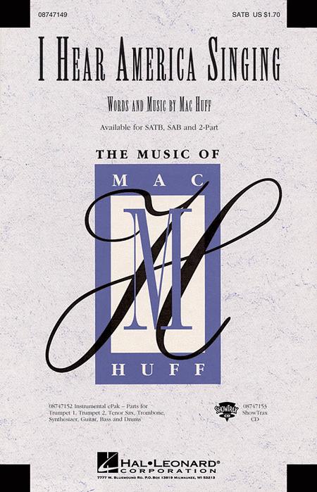 I Hear America Singing | Mac Huff