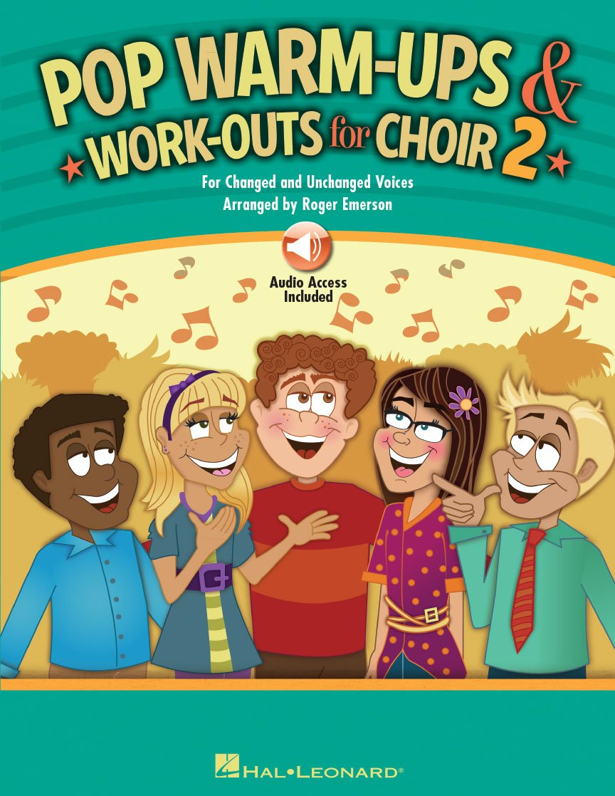 Pop Warm-Ups & Work-Outs for Choir: Vol. 2
