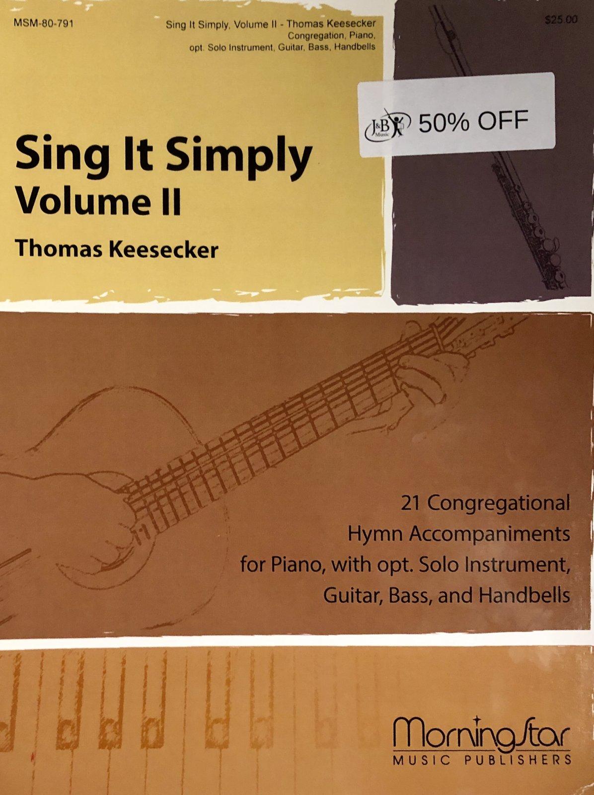 Sing It Simply | Volume II | Thomas Keesecker