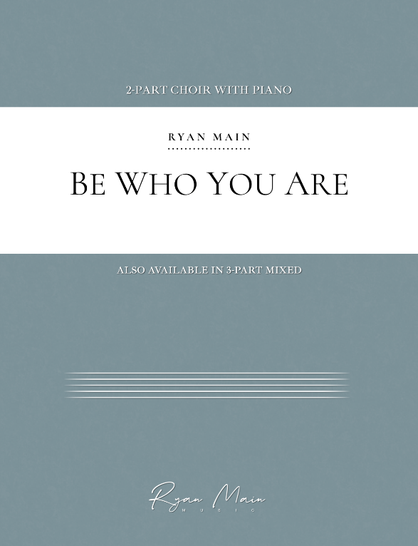 Be Who You Are | Ryan Main