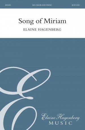 Song of Miriam | Elaine Hagenberg