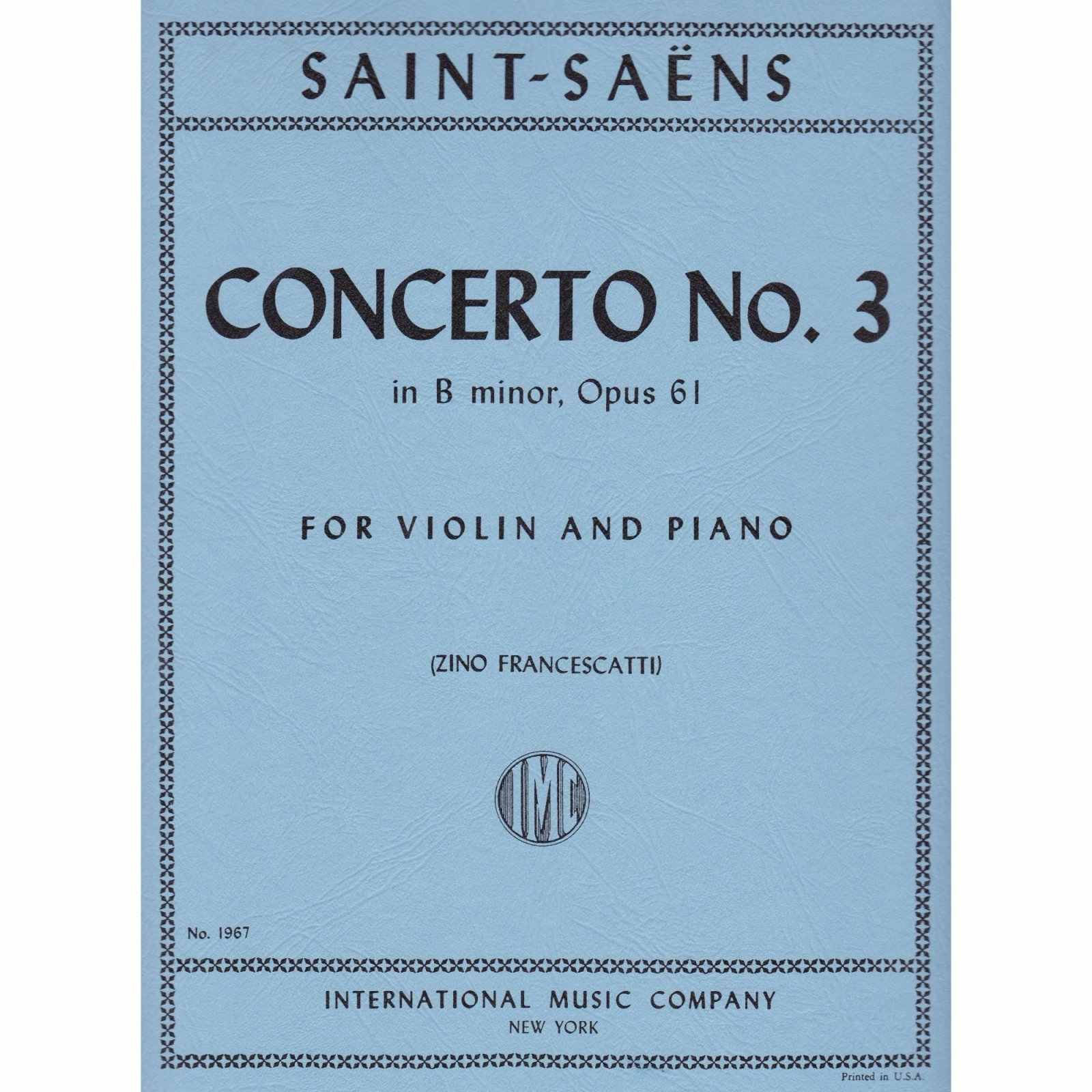 Saint-Saens: Concerto No.3 In B minor Op. 61 Ed. Francescatti