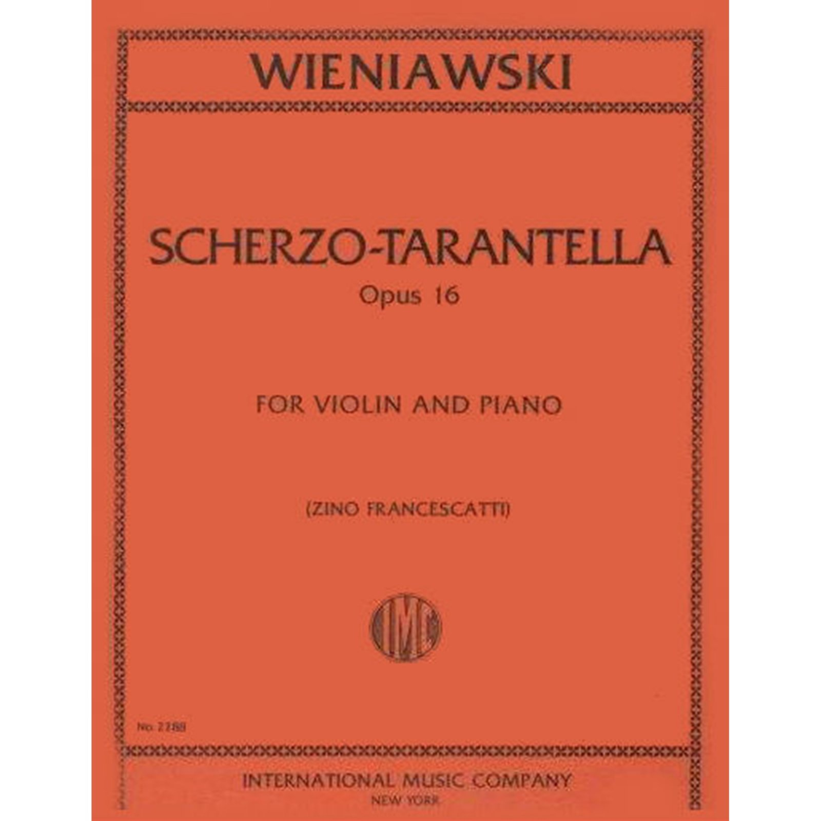 Wieniawski: Scherzo-Tarantella, Op. 16, Ed. Francescatti (International)