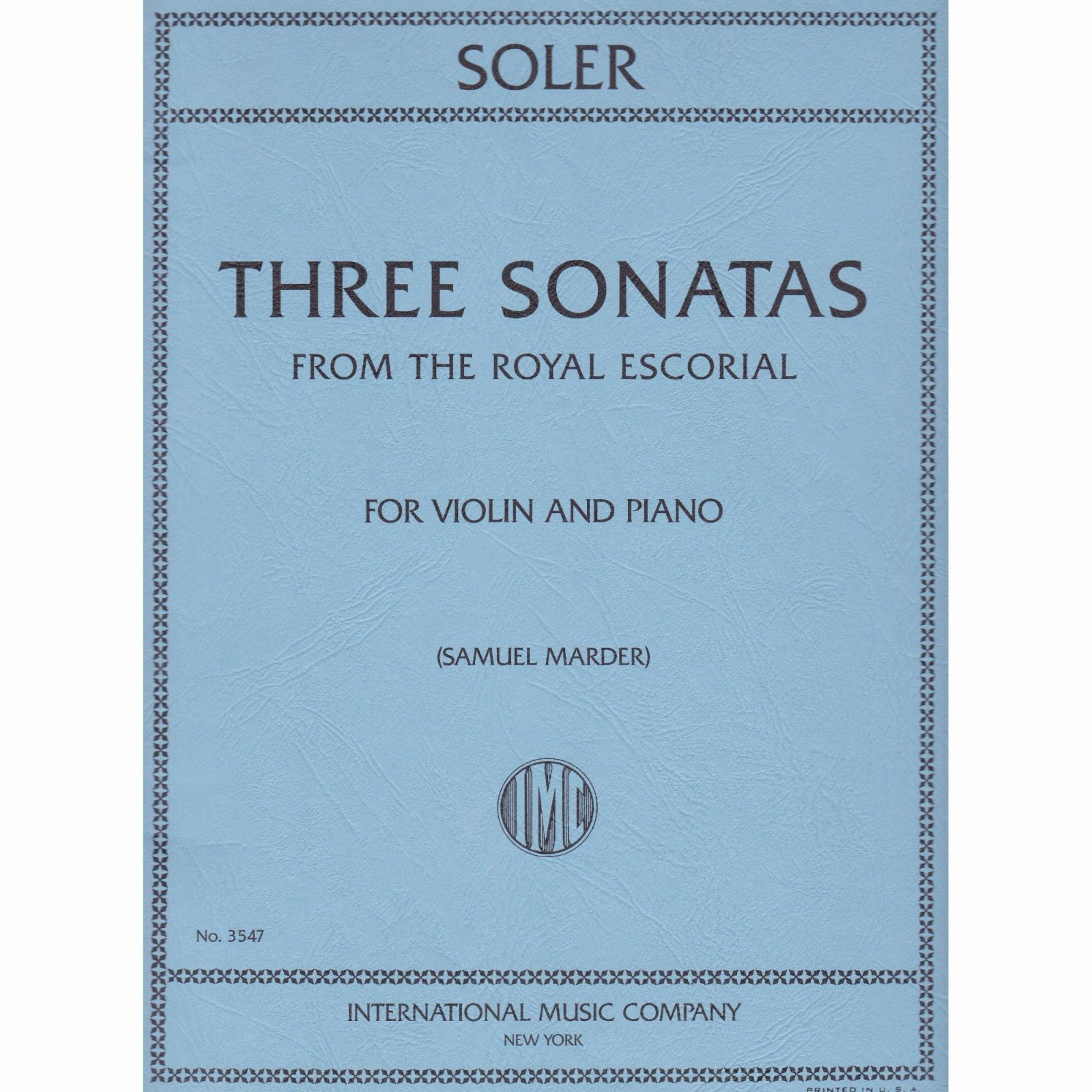 Soler: Three Sonatas From The Royal Escorial Ed. Marder