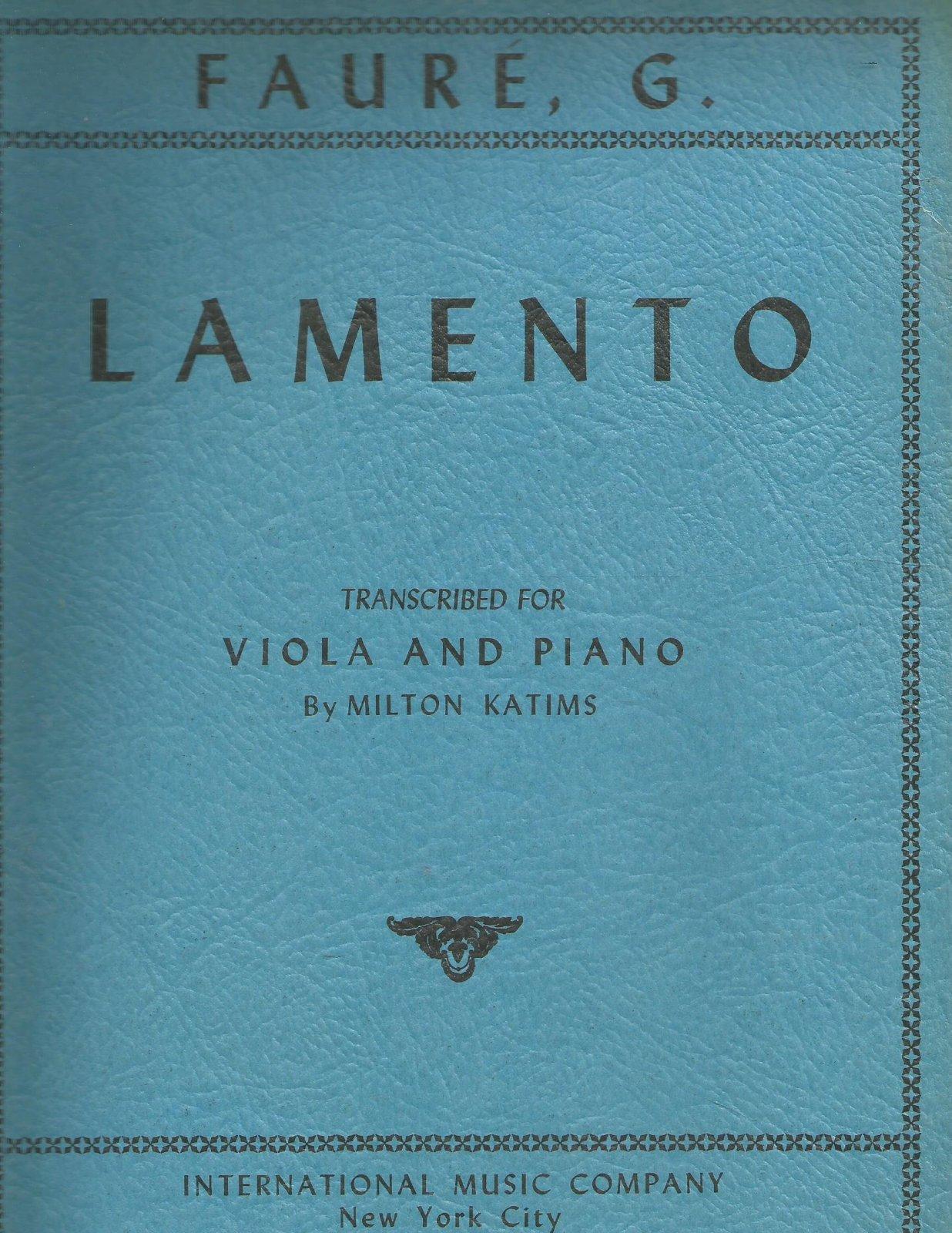 Faure: Lamento for Viola Ed. Katims