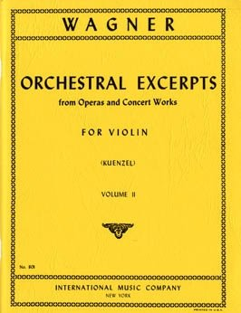 Wagner: Orchestral Excerpts Vol.2 Ed. Kuenzel