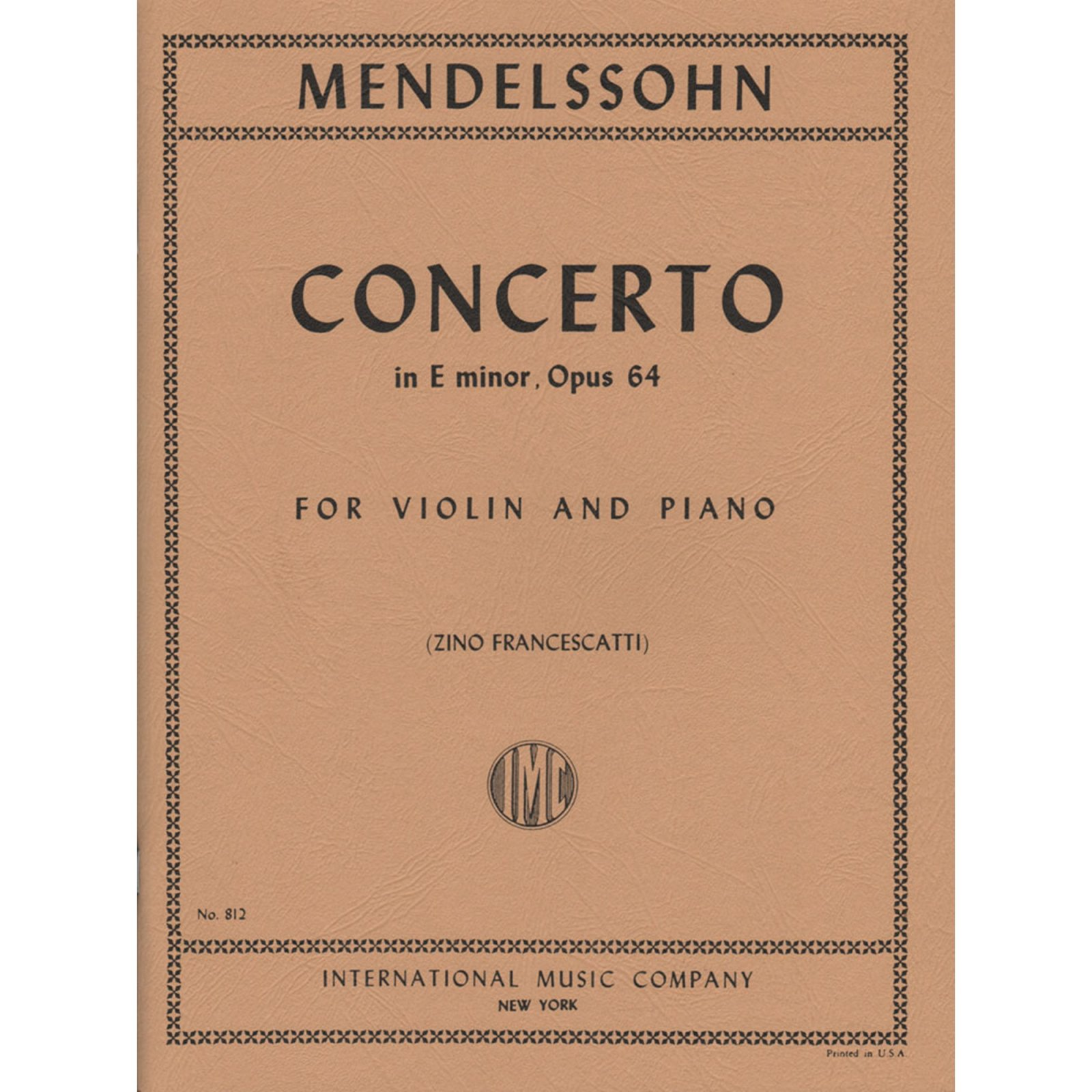 Mendelssohn: Concerto In E minor Op. 64 Ed. Francescatti