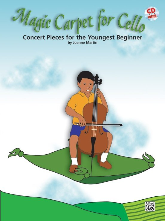 Magic Carpet for Cello, Concert Pieces for the Youngest Beginner, by Joanne Martin