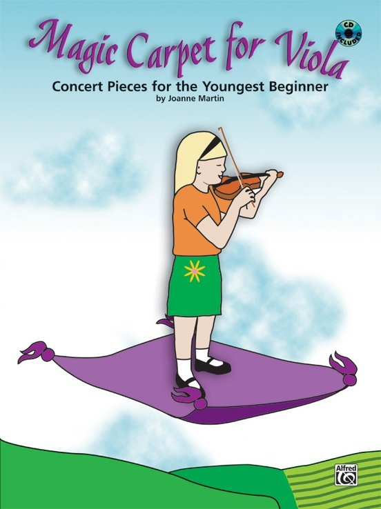 Magic Carpet for Viola, Concert Pieces for the Youngest Beginner, by Joanne Martin