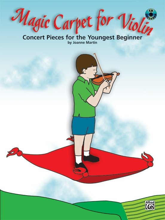 Magic Carpet for Violin, Concert Pieces for the Youngest Beginner, by Joanne Martin