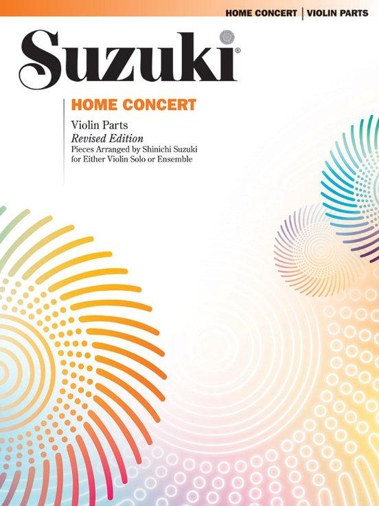 Suzuki Home Concert, Pieces Arranged by Shinichi Suzuki for Either Violin Solo or Ensemble