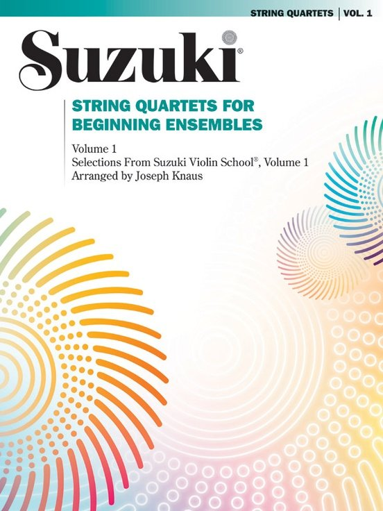 Suzuki String Quartets for Beginning Ensembles, Arr. by Joseph Knaus