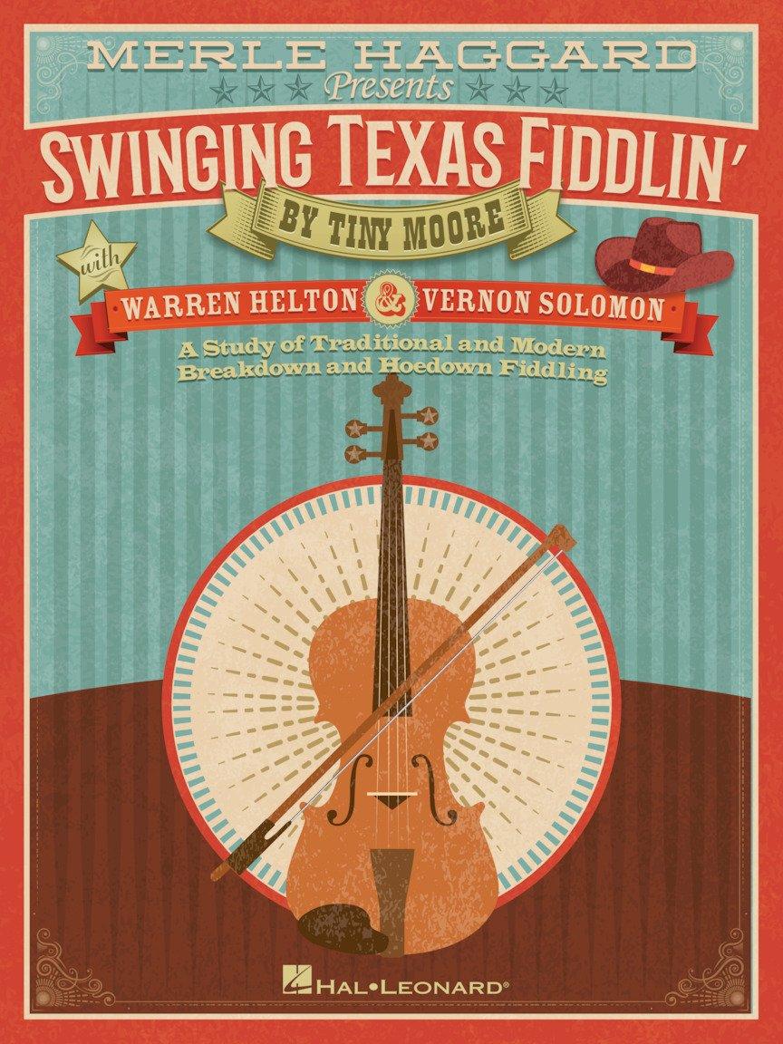 Merle Haggard Presents: Swinging Texas Fiddlin' - Moore, Helton, and Solomon (Hal Leonard)