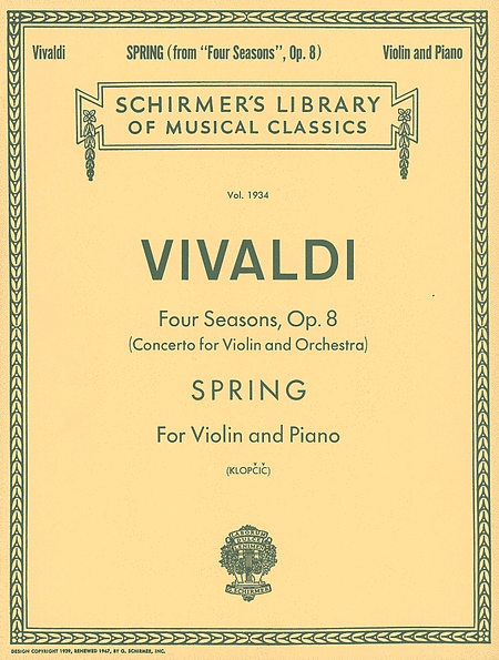 Vivaldi: Four Seasons Spring for Violin and Piano, Op. 8 (Schirmer)