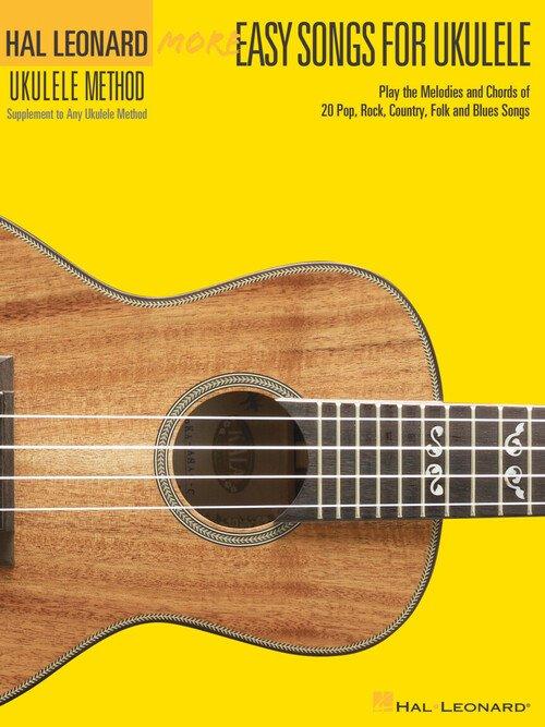 Hal Leonard Ukulele Method - More Easy Songs for Ukulele