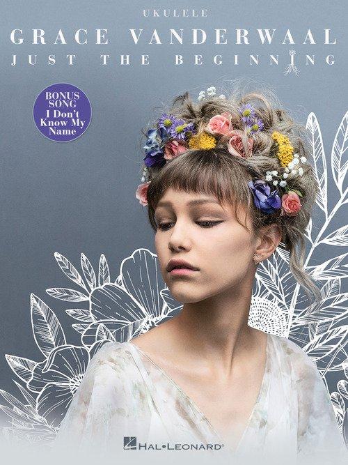 Grace Vanderwaal - Just the Beginning - Ukulele