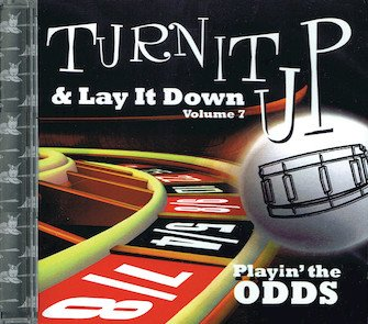 Turn It Up & Lay It Down, Vol. 7 - Playin' the Odds