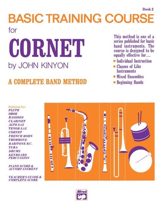 John Kinyon's Basic Training Course, Book 2 [Cornet]