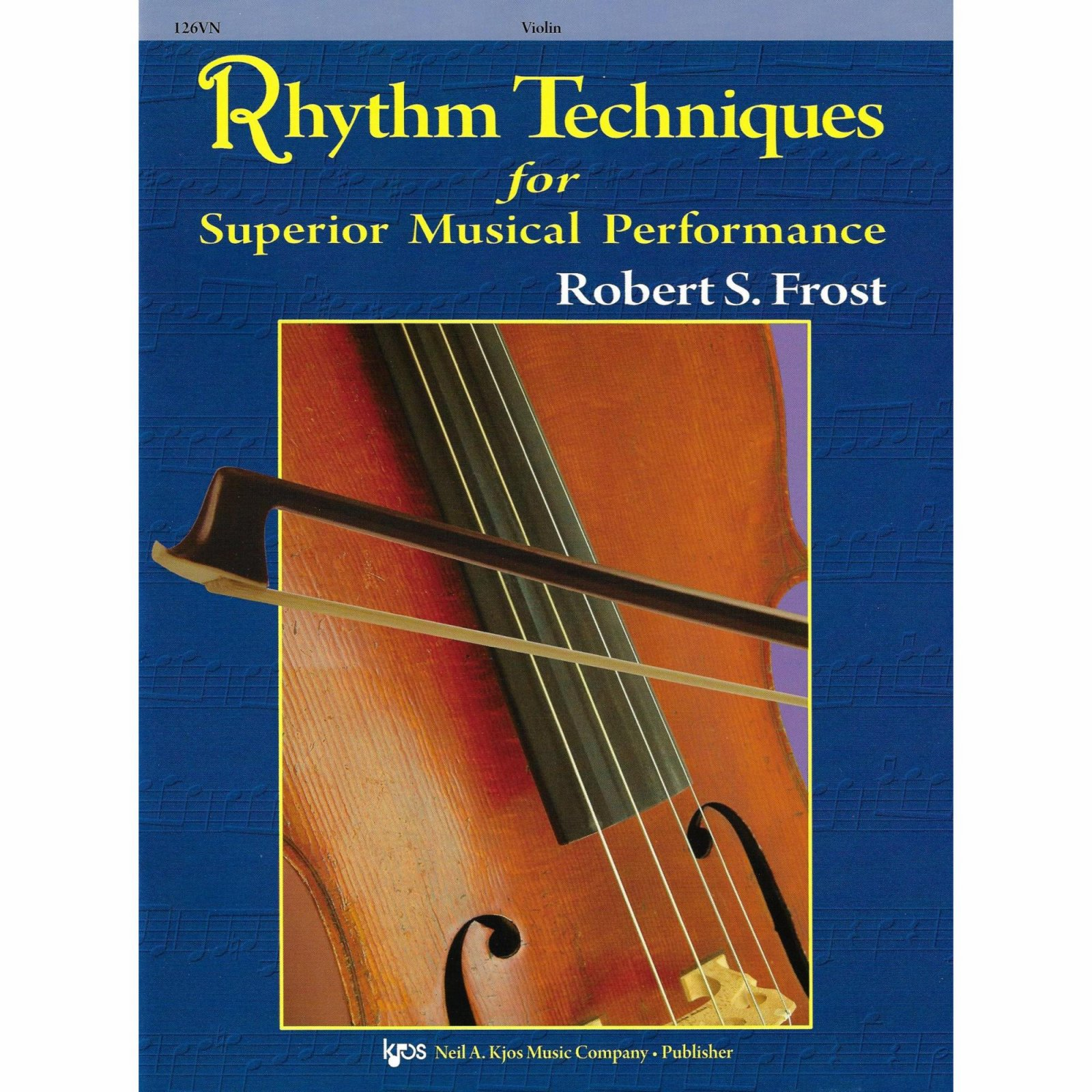 RHYTHM TECHNIQUES FOR SUPERIOR MSCL PERFORMANCE-VIOLIN
