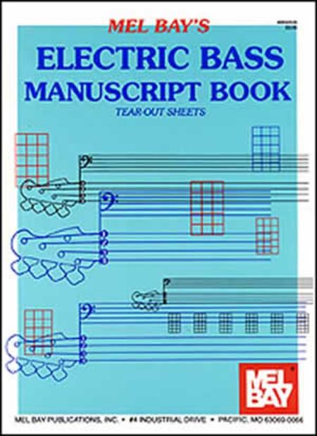 Mel Bay Electric Bass Manuscript Book Tear Out Sheets