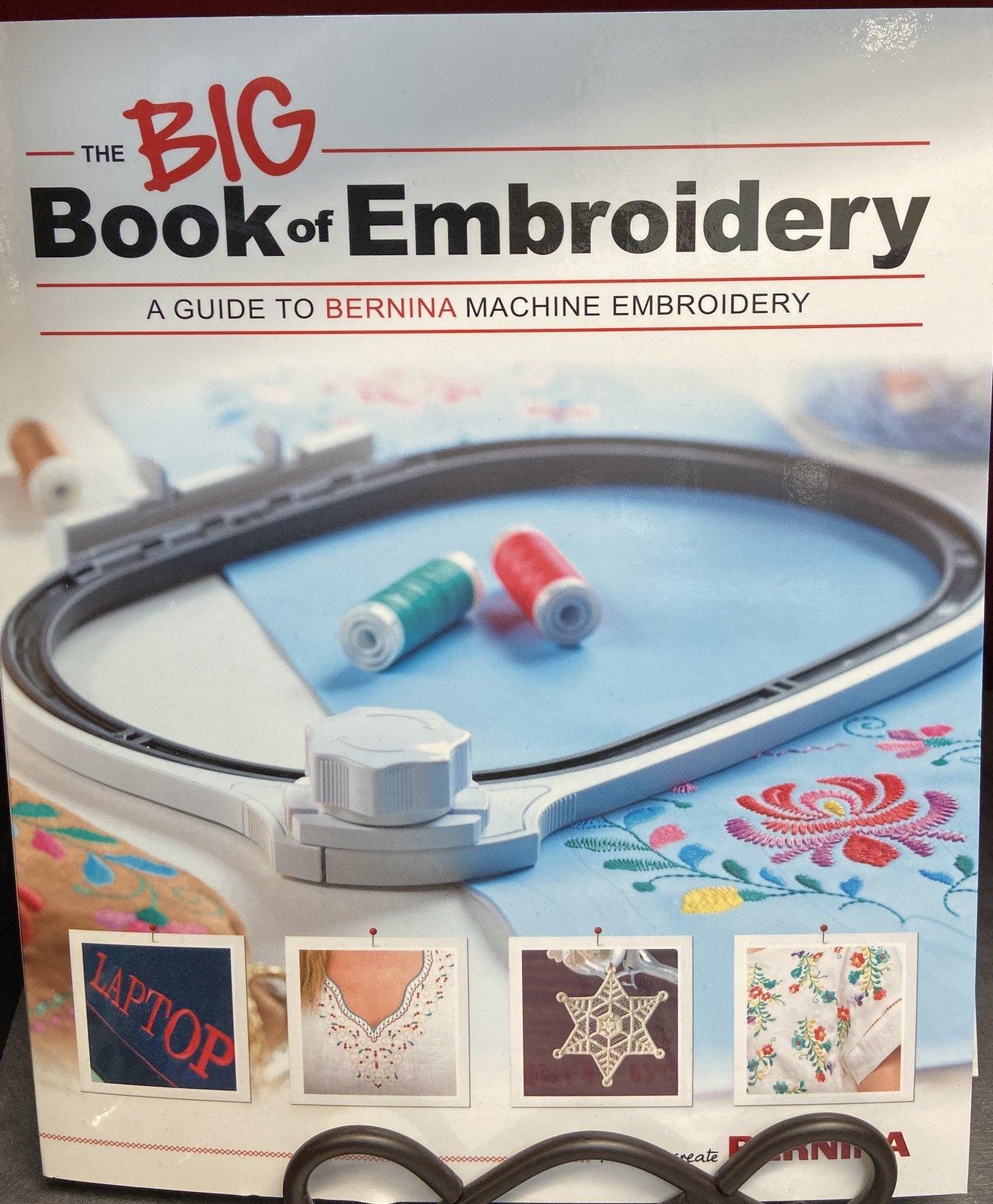 BERNINA Big Book of Embroidery