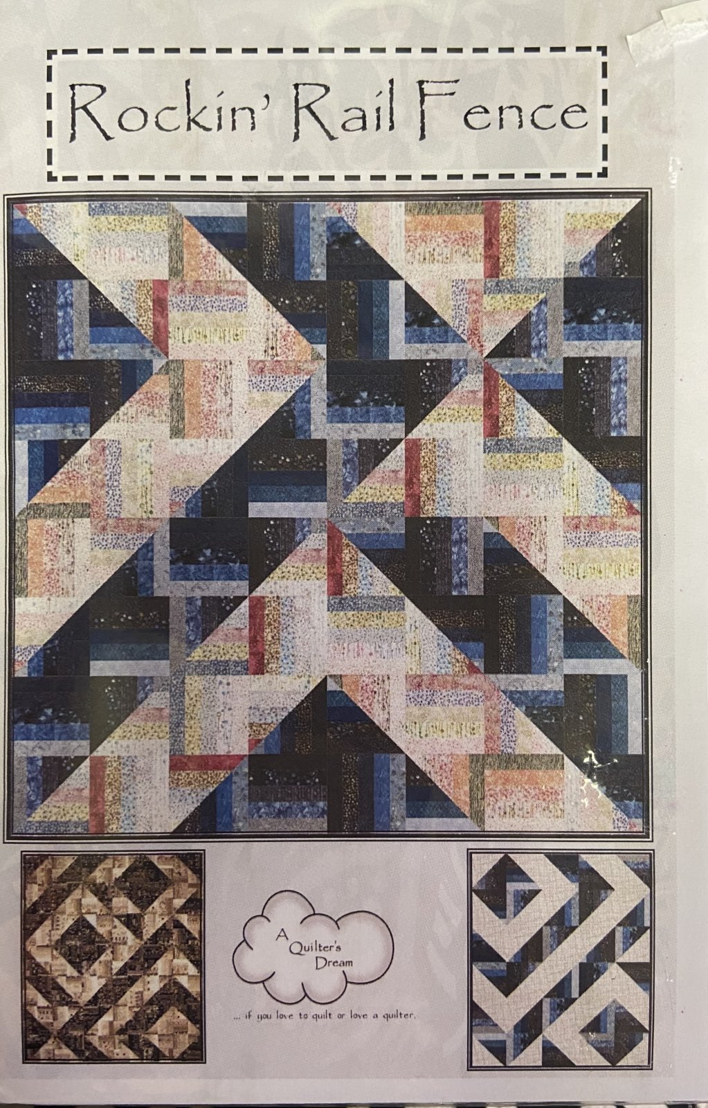 A Quilter's Dream Rockin' Rail Fence Quilt pattern