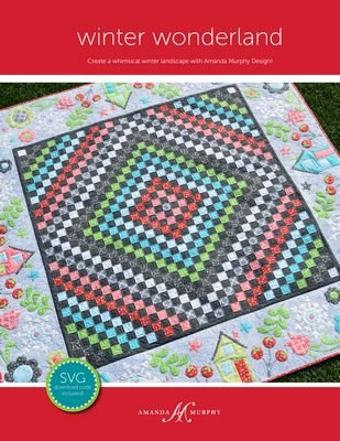 Amanda Murphy Winter Wonderland quilt pattern